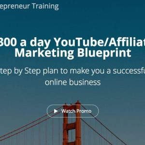 $300 a day YouTube/Affiliate Marketing Blueprint — Hunter Edwards — Free download