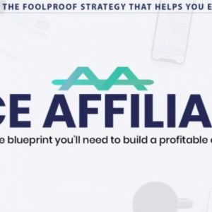 ACE Affiliate – Wake Up, Kick Ass, REPEAT to $200 Daily — BuySellMethods — Free download