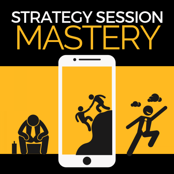 Strategy Session Mastery (Advanced) by Ben Adkins