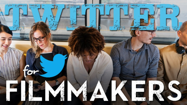 Twitter For Filmmakers: Film Marketing and Brand Building