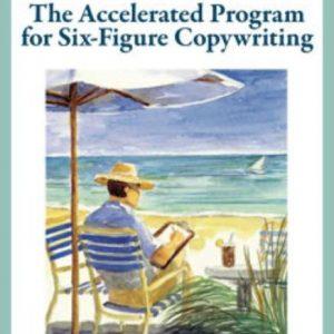 AWAI's Accelerated Program for Six-Figure Copywriting by Paul Hollingshead