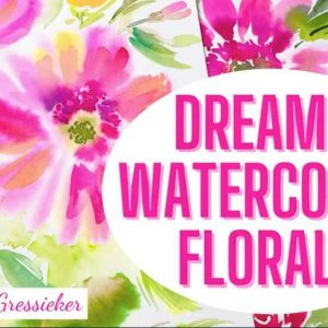 Dreamy Watercolor Florals – Quick and Easy in the Wet-on-Wet Technique with Cathrin Gressieker