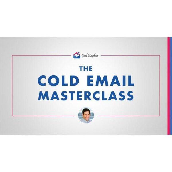 Joel Kaplan – Cold Email Masterclasses — Free download