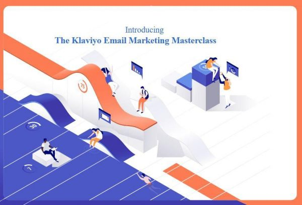 Klaviyo Email Marketing Masterclass