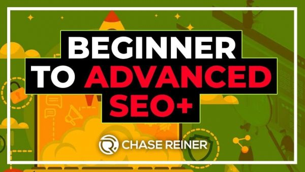 Beginner to Advanced SEO Course by Chase Reiner
