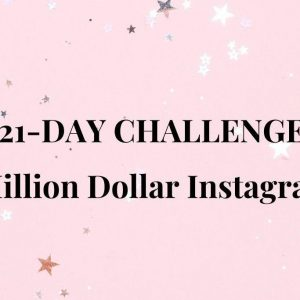 21-Day Challenge MILLION DOLLAR INSTAGRAM