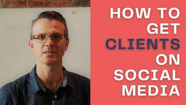 How To Get Clients/Leads on Social Media