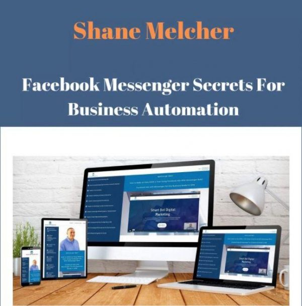 Facebook Messenger Marketing For Business Automation by Shane Melcher