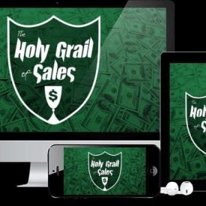 The Holy Grail Of Sales by Robyn and Trevor Crane