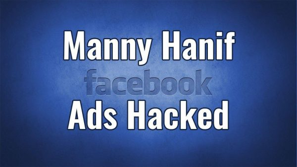Facebook Ads Hacked by Manny Hanif