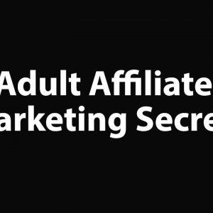 Benjamin Fairbourne – Adult Affiliate Marketing Secrets
