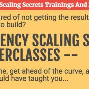 Jeff Miller – The Agency Scaling Secrets Trainings And Masterclasses