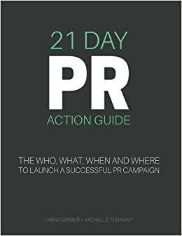 Drew Gerber, Michelle Tennant – 21-Day PR Action Guide