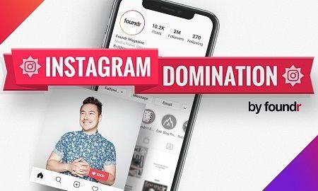 Foundr – Instagram Domination