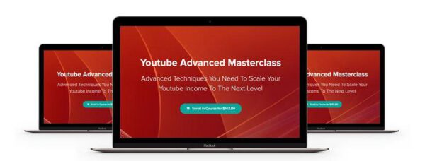 Youtube Advanced Masterclass – Over $50k Per Month On Youtube