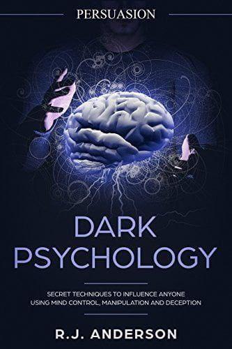 Persuasion Dark Psychology by R.J. Anderson