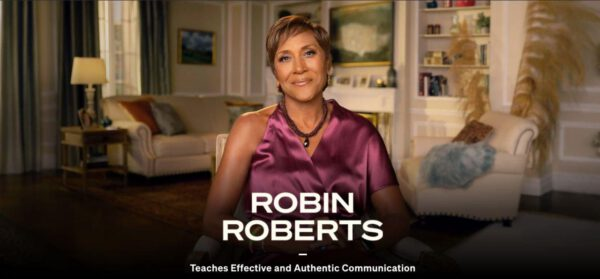 MasterClass – Robin Roberts Teaches Effective and Authentic Communication