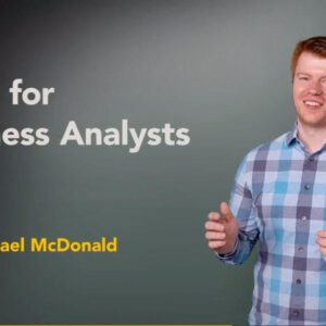 Excel for Business Analysts with Michael McDonald