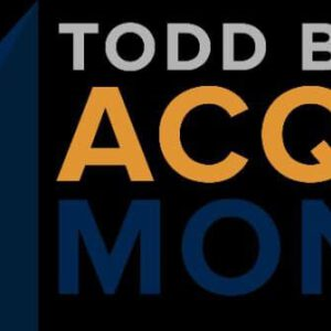 Acquire and Monetize by Todd Brown