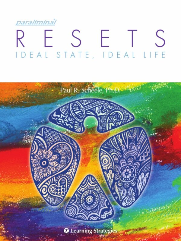 Paraliminal Resets by Paul R. Scheele