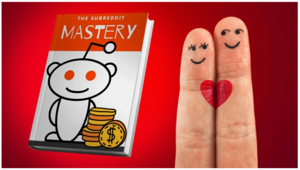 The Subreddit Mastery – The Ultimate Guide To Subreddit Marketing