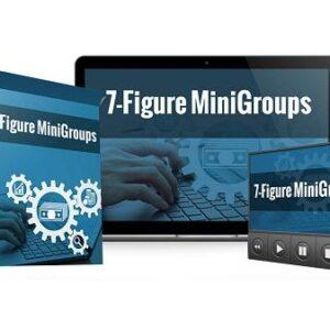 7 Figure MiniGroups by Caleb O'Dowd