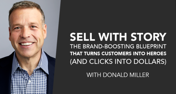 Sell with Story by Donald Miller