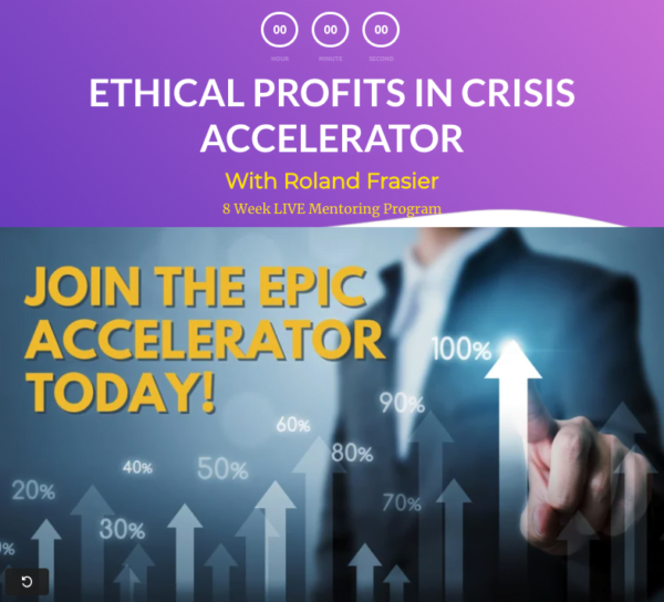 Ethical Profits in Crisis Accelerator by Roland Frasier