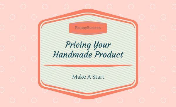 Pricing Your Handmade Product with Ole L