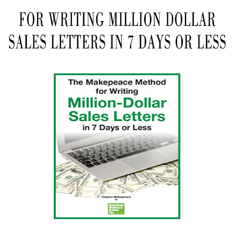 The Makepeace Method for Writing Million Dollar Sales by Clayton Makepeace