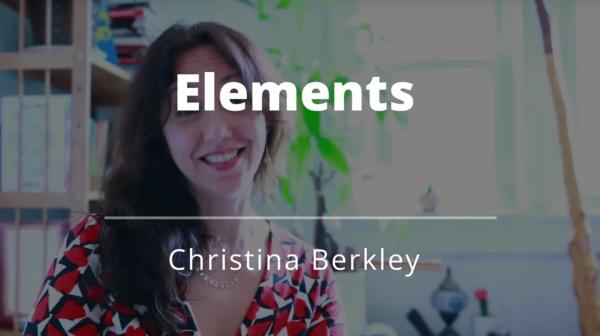 Elements with Christina Berkley