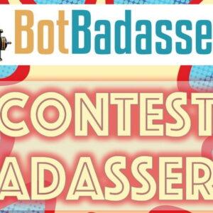 Contest Badassery by Bot Badassery