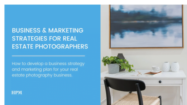 Business anf Marketing Strategy for Real Estate Photographers with Steven Ungermann