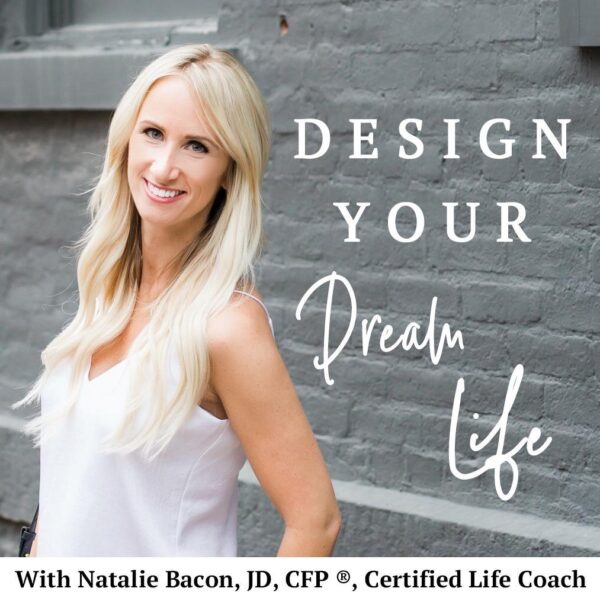 Design Your Dream Life Academy with Natalie Bacon