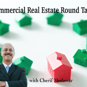 Commercial Real Estate with Cherif Medawar