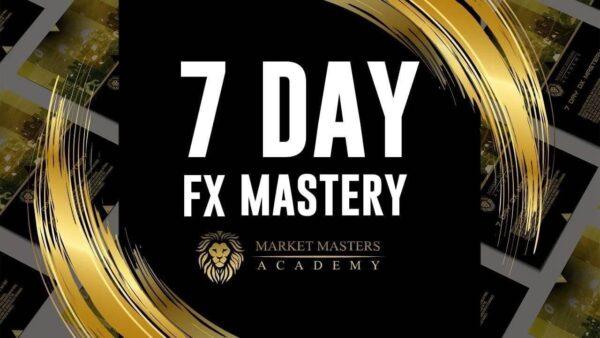 Market Masters Academy — 7 Day FX Mastery