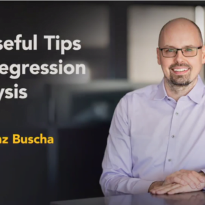 11 Useful Tips for Regression Analysis with Franz Buscha