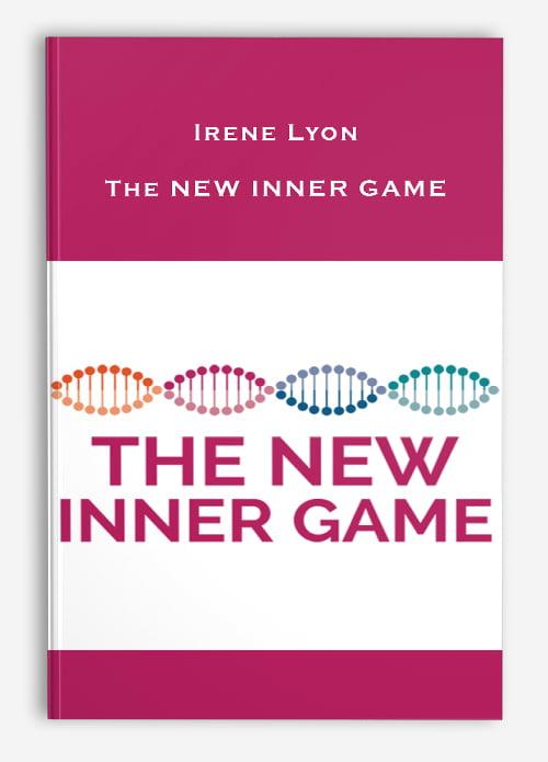 Irene Lyon – The New Inner Game