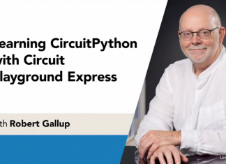 Learning CircuitPython with Circuit Playground Express with Robert Gallup