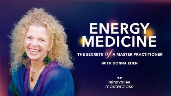 Mindvalley – Energy Medicine with Vishen Lakhiani and Donna Eden