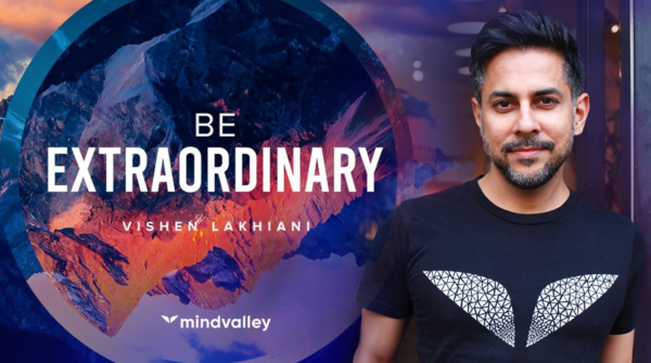 Mindvalley – Be Extraordinary with Vishen Lakhiani