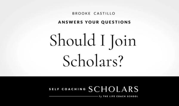 The Life Coach School – Self Coaching Scholars