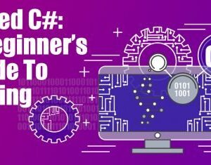 Naked C#: A Beginner's Guide To Coding
