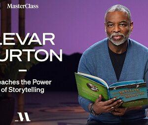 MasterClass – LeVar Burton Teaches the Power of Storytelling