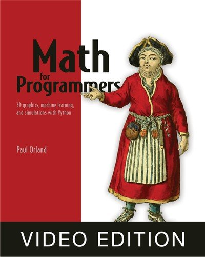 Math for Programmers Video edition