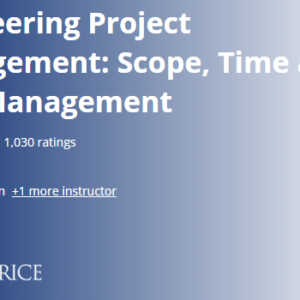 Coursera – Engineering Project Management: Scope, Time and Cost Management