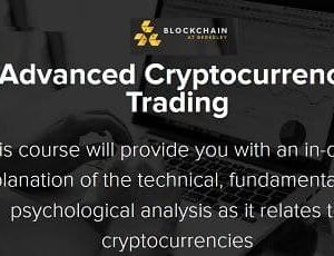 Advanced Cryptocurrency Trading by Blockchain At Berkeley