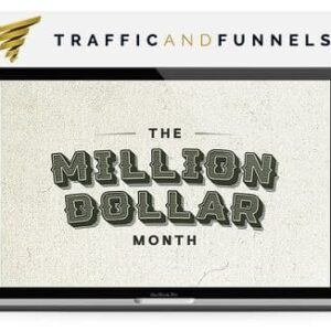 The Million Dollar Month Training – Traffic and Funnels
