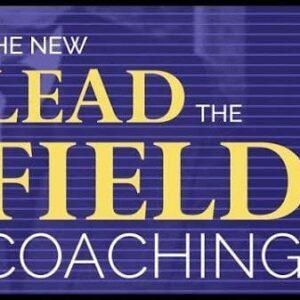 Bob Proctor – The NEW Lead the Field Coaching Program (Update 1)