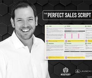 Aaron Fletcher – The Perfect Sales Script 2.0
